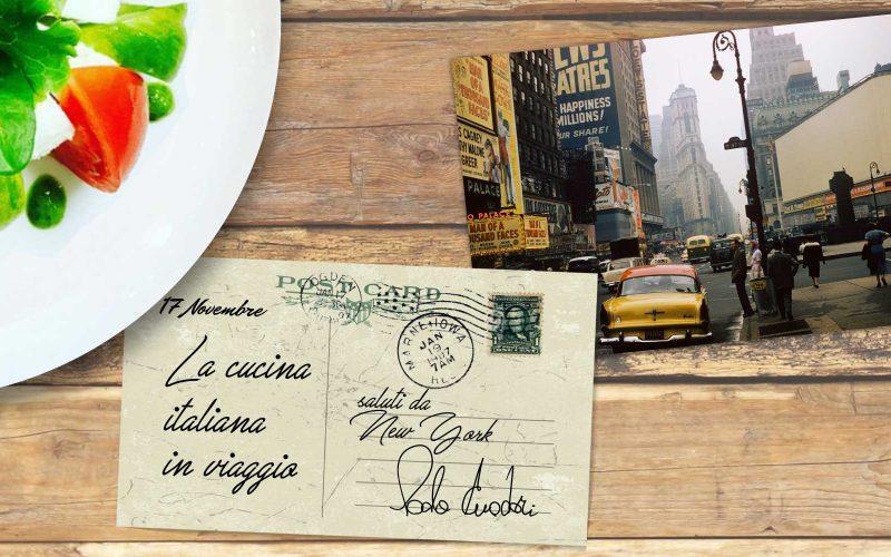 Cucina italiana in viaggio - New York